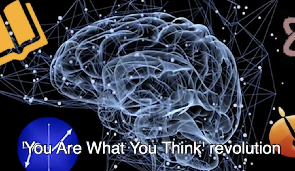 "The ""You Are What You think"" Revolution"